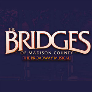 "Theatre Review: ""The Bridges of Madison County"" Starlight Theater – Kansas City, Missouri"