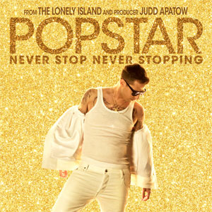 "Film Review: ""Popstar: Never Stop Never Stopping"""