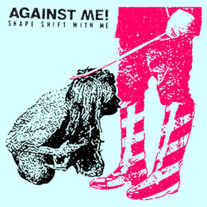 "Against Me! to release new album titled ""Shape Shift With Me"""