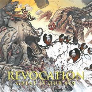 "CD Review: Revocation ""Great Is Our Sin"""