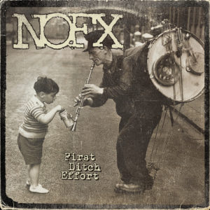 "Album Review: NOFX ""First Ditch Effort"""