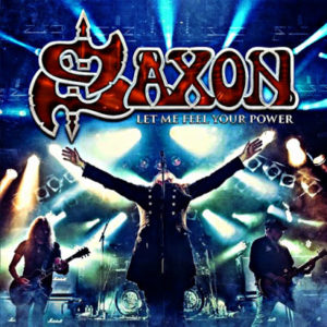 "CD Review: Saxon ""Let Me Feel Your Power"""