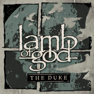 "Lamb of God to release ""The Duke"" EP on November 18"