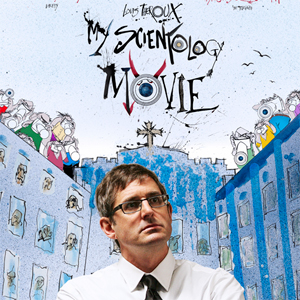 "Louis Theroux on ""My Scientology Movie"""