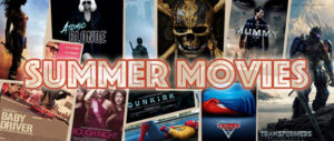 MediaMikes 2017 Summer Movie Preview